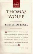 """""""Finn veien, engel"""" av Thomas Wolfe"""