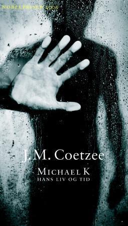 """""""Michael K - hans liv og tid"""" av J.M. Coetzee"""