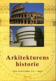 """""""Arkitekturens historie - fra oldtiden til i dag"""" av Jan Gympel"""
