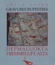 """""""Gravures rupestres - Jiepmaluokta/Hjemmeluft, Alta"""" av Arvid Sveen"""
