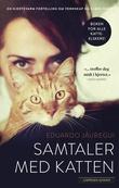 """""""Samtaler med katten"""" av Eduardo Jáuregui"""