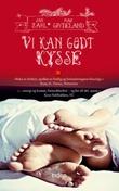 """""""Vi kan godt kysse - roman"""" av Mari Grydeland"""
