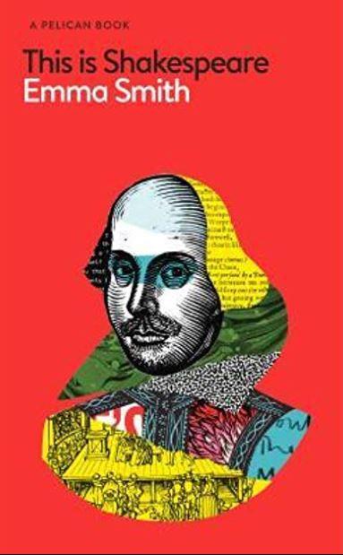 """This is Shakespeare"" av Emma Smith"