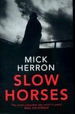 """""""Slow horses"""" av Mick Herron"""