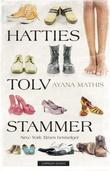"""""""Hatties tolv stammer"""" av Ayana Mathis"""