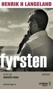 """""""Fyrsten"""" av Henrik H. Langeland"""