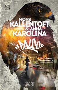 """""""Falco - Herkules-serien 5"""" av Mons Kallentoft"""