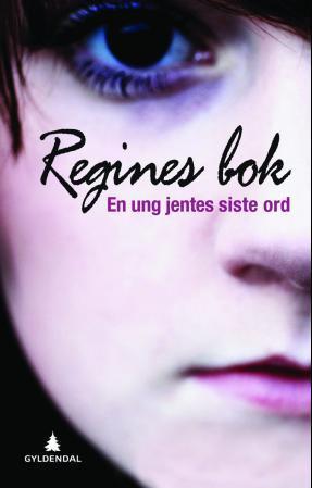 """Regines bok - en ung jentes siste ord"" av Regine Stokke"