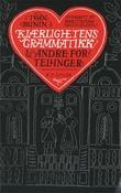 """""""Kjærlighetens grammatikk"""" av Ivan Bunin"""
