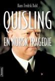 """Quisling - en norsk tragedie"" av Hans Fredrik Dahl"