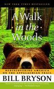 """A Walk in the Woods - Rediscovering America on the Appalachian Trail"" av Bill Bryson"