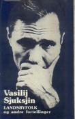 """""""Landsbyfolk og andre fortellinger"""" av Vasilij Sjuksjin"""