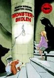 """""""Monsterskolen"""" av Martin Widmark"""