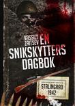 """""""En snikskytters dagbok - Vassili Zaitsev og slaget om Stalingrad"""" av Vassili Zaitsev"""