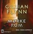 """""""Mørke rom"""" av Gillian Flynn"""