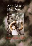 """""""Som kråka flyr"""" av Ann-Marie MacDonald"""