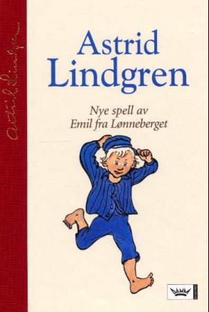 """""""Nye spell av Emil fra Lønneberget"""" av Astrid Lindgren"""