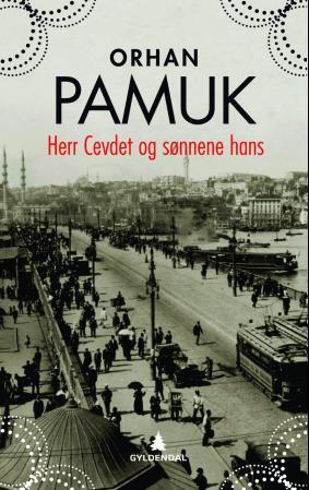 """""""Herr Cevdet og sønnene hans"""" av Orhan Pamuk"""