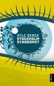 """""""Stockholmsyndromet - roman"""" av Atle Berge"""