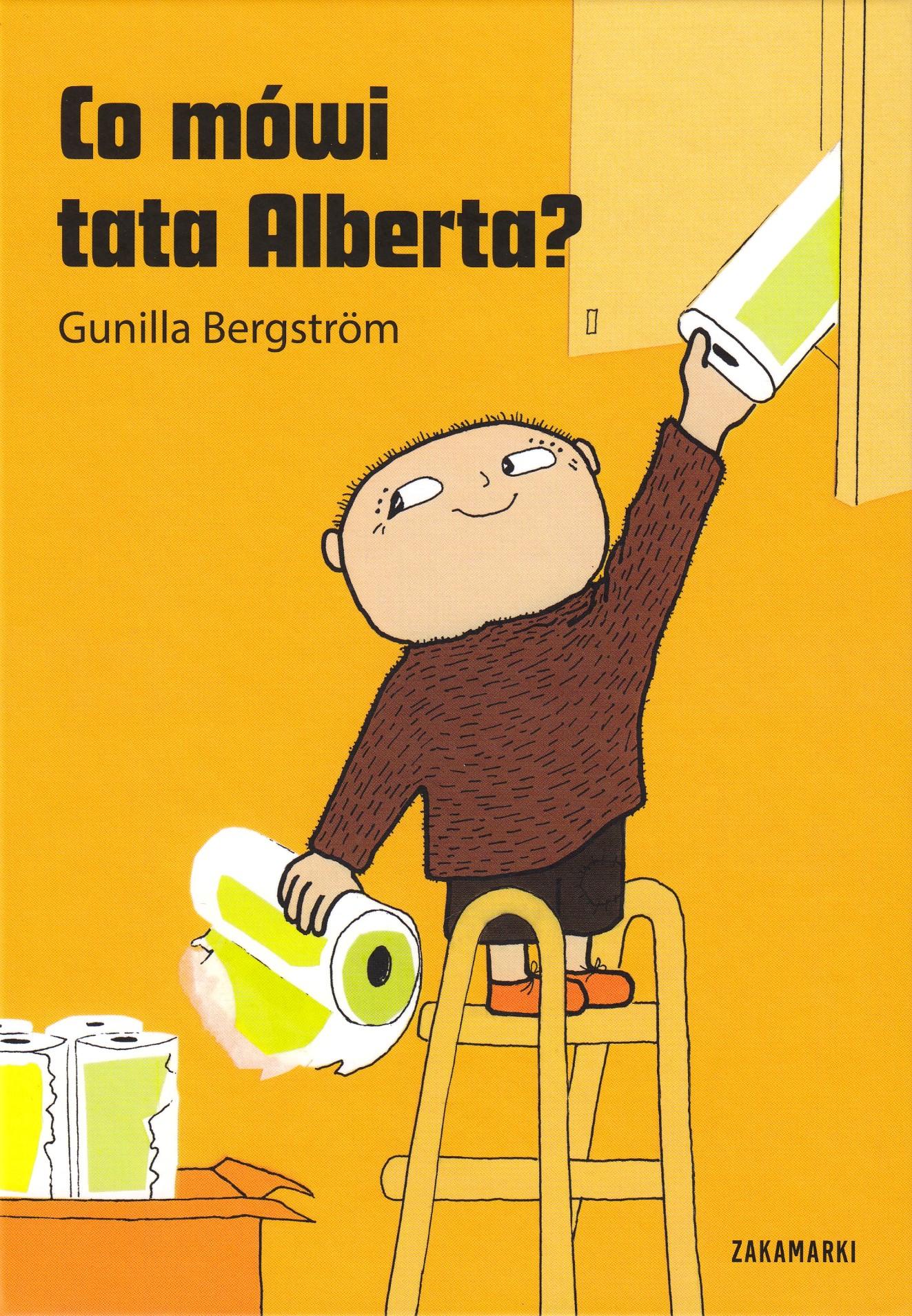 """Hva sa pappa, Albert Åberg? (Polsk)"" av Gunilla Bergström"