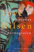 """""""Amazonaspornografen"""" av Tove Nilsen"""