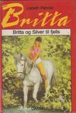 """""""Britta og Silver til fjells"""" av Lisbeth Pahnke"""