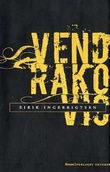 """""""Vendrakovic - roman"""" av Eirik Ingebrigtsen"""