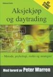 """""""Aksjekjøp og daytrading metode, psykologi, risiko og strategier"""" av Oddmund Grøtte"""