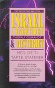 """""""Israel i endetiden og mysteriet med Israels tapte stammer"""" av Thoralf Gilbrant"""