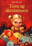 """""""Tuva og skrotnissen"""" av Line Baugstø"""