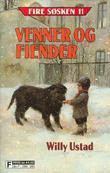 """""""Venner og fiender"""" av Willy Ustad"""