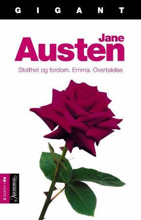 """""""Stolthet og fordom ; Emma ; Overtalelse"""" av Jane Austen"""