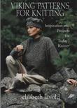 """Viking Patterns for Knitting Inspiration and Projects for Today's Knitter"" av Elsebeth Lavold"