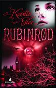 """""""Rubinrød - kjærligheten går gjennom alle tider"""" av Kerstin Gier"""