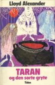 """""""Taran og den sorte gryte"""" av Lloyd Alexander"""