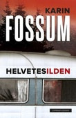"""Helvetesilden roman"" av Karin Fossum"