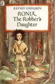 """Ronia, the robber's daughter"" av Astrid Lindgren"