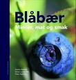 """""""Blåbær - minner, mat og smak"""" av Anette Rattfelt"""