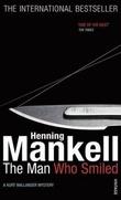 """""""The man who smiled - a Kurt Wallander mystery"""" av Henning Mankell"""