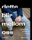 """""""Dette blir mellom oss"""" av Alexander Kielland Krag"""