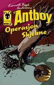 """Kenneth Bøgh Andersens Antboy - operasjon skjebne"" av Kenneth Bøgh Andersen"