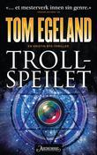 """""""Trollspeilet - en Kristin Bye-thriller"""" av Tom Egeland"""