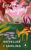 """""""Noveller i samling - (1924-1938)"""" av Ernest Hemingway"""