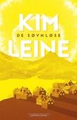 """De søvnløse - roman"" av Kim Leine"