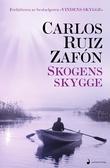 """""""Skogens skygge"""" av Carlos Ruiz Zafón"""