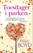 """Torsdager i parken - roman"" av Hilary Boyd"