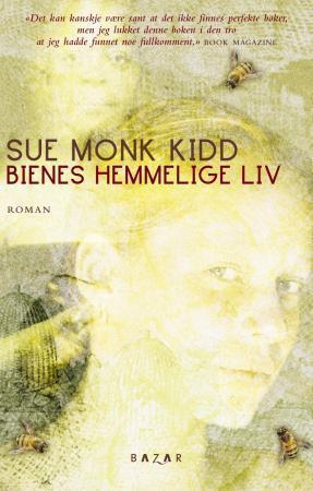 """Bienes hemmelige liv"" av Sue Monk Kidd"