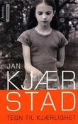 """""""Tegn til kjærlighet - roman"""" av Jan Kjærstad"""