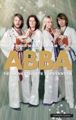 """""""ABBA - verdens største popeventyr"""" av Carl Magnus Palm"""