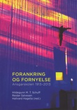 """""""Forankring og fornyelse - festskrift for Ansgarskolen 1913-2013"""" av Hildegunn Marie Tønnessen Schuff"""